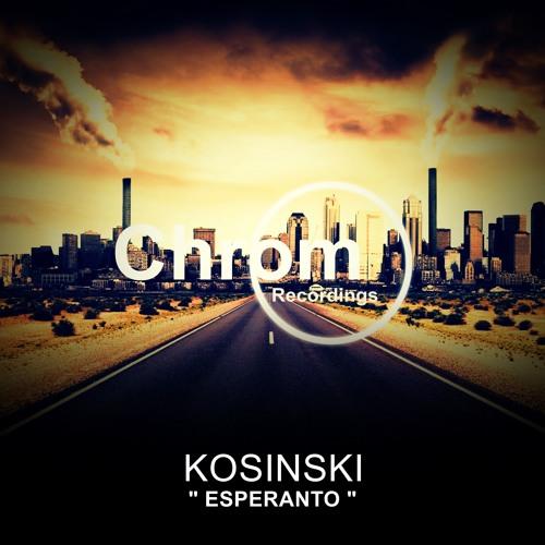 [CHROM019] Kosinski - Esperanto EP (feat. EVA SWAN)