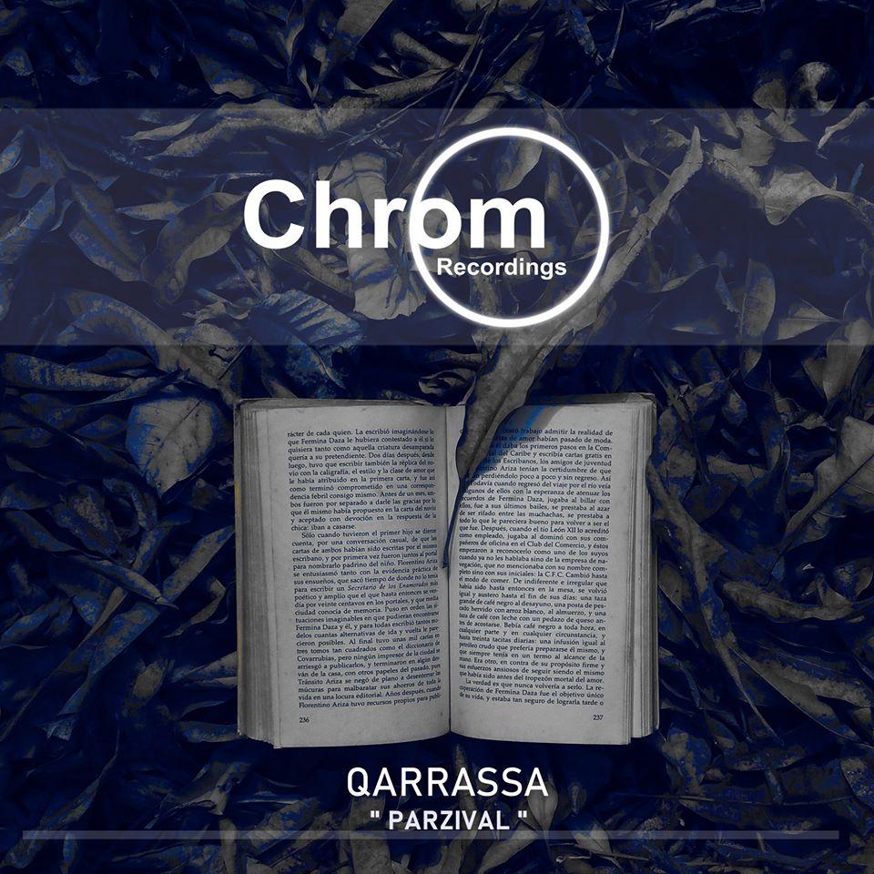 [CHROM041] Qarrassa - Parzival EP