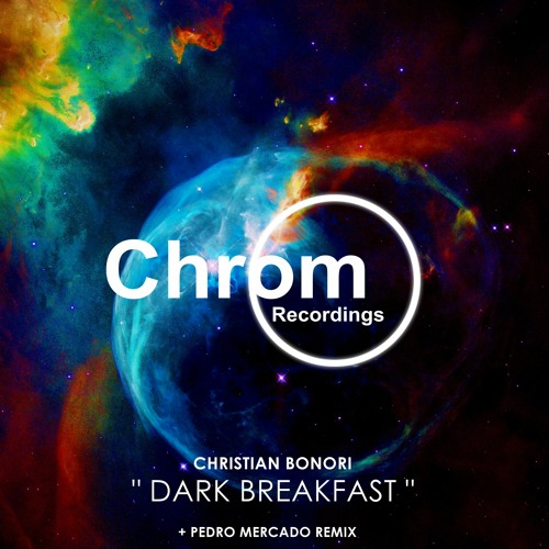 Christian Bonori Dark Breakfast EP incl Pedro Mercado Remix