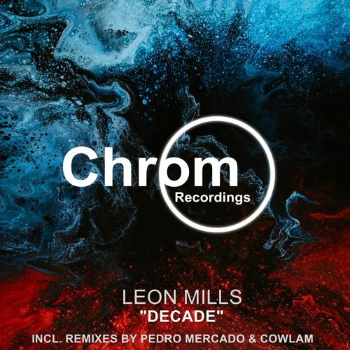 Leon Mills - Decade (Pedro Mercado Remix) SNIPPET