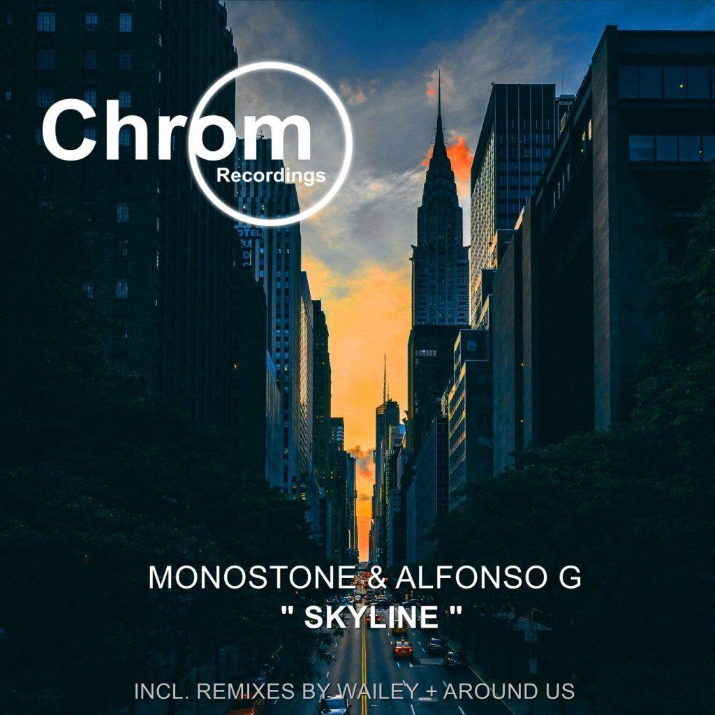 [CHROM060] Monostone & Alfonso G - Skyline EP, incl. remixes by Wailey & Around Us