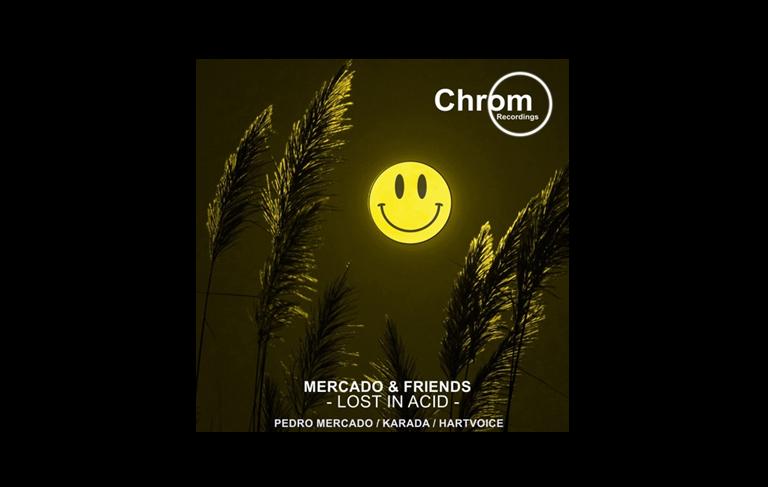 Mercado & Friends: Lost in Acid – EP
